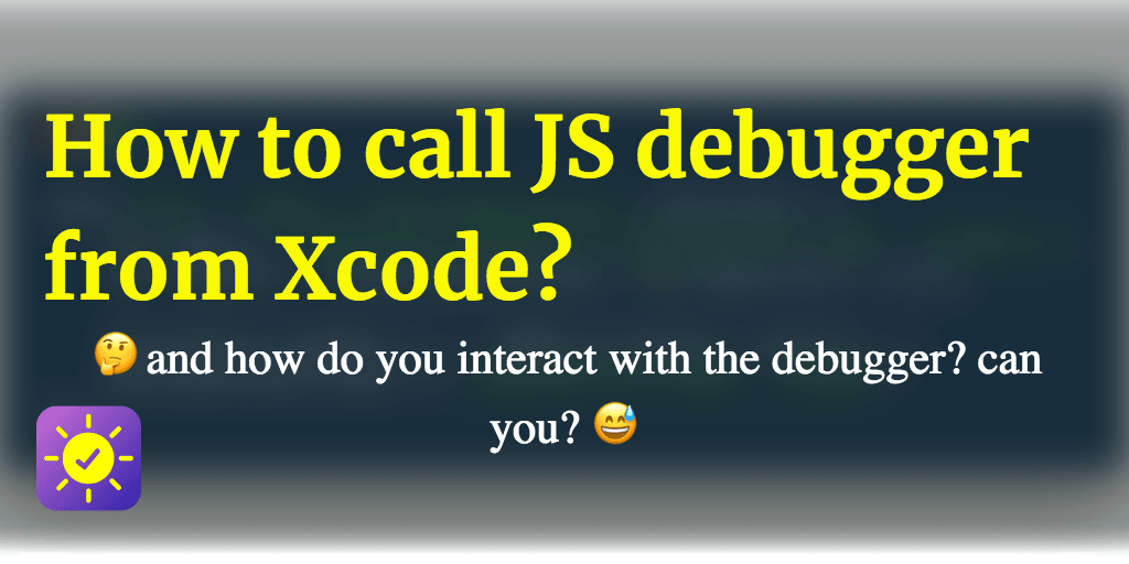 How to call JS debugger from Xcode?